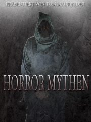 Horror Mythen - Episode 23 - Heimsuchung