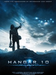The Rendlesham Ufo Incident,Hangar 10