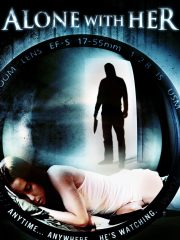 Alone with Her Film Found Footage DVD