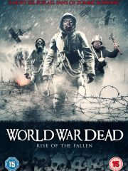 World War Dead: Rise of the Fallen - Poster
