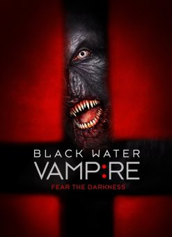 Black Water Vampire DVD Poster Film Found Footage