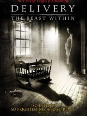 Delivery The Beast Within Found Footage Film DVD Poster