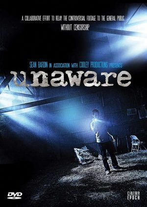 Unaware Found Footage Film DVD Poster
